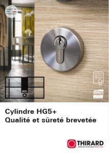 Cylindre HG5+ Qualité et sûreté brevetée
