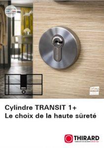 Cylindre TRANSIT 1+ Le choix de la haute sureté