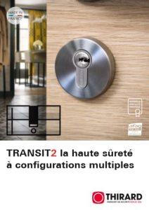 TRANSIT2 la haute sureté à configuration multiples